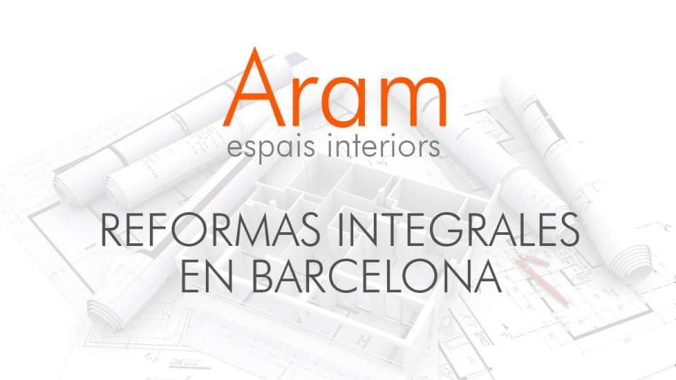 Reformas integrales en barcelona aram interiors - Empresa de reformas en barcelona ...